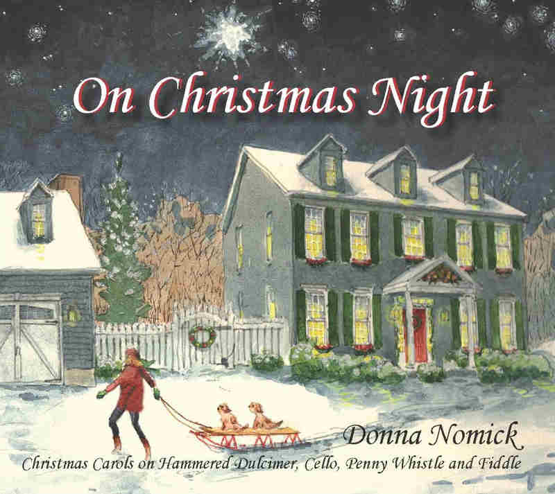 Donna Nomick: On Christmas Night